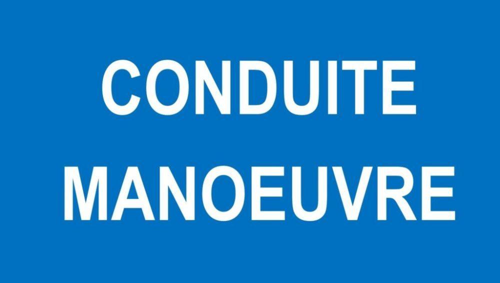 CONDUITE MANOEUVRE